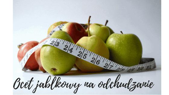Jak plc ocet jabłkowy żeby schudnąć